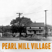 Pearl Mill Village